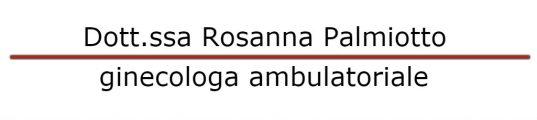 Dott.ssa Rosanna Palmiotto Recensione Software Medico Udine Ginecologia
