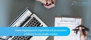 Come-organizzare-la-reportistica-di-prestazioni-e-fatture-in-uno-studio-medico-300x133 Come organizzare la reportistica di prestazioni e fatture in uno studio medico