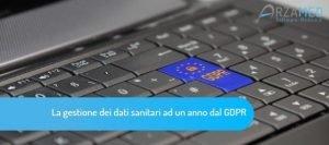 LA-GESTIONE-DEI-DATI-SANITARI-AD-UN-ANNO-DAL-GDPR-300x133 gestione dei dati sanitari