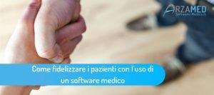Fidelizzare-i-pazienti-con-l'uso-di-un-software-medico-300x133 Fidelizzare i pazienti con l'uso di un software medico