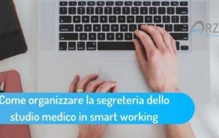 Come-organizzare-la-segreteria-dello-studio-medico-in-smart-working-320x202 Blog