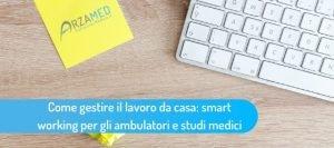 Smart-working-studio-medico_-ArzaMed-300x133 Smart working studio medico_ ArzaMed