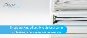Smart-working_archivio-digitale_ArzaMed-300x133 Smart working_archivio digitale_ArzaMed