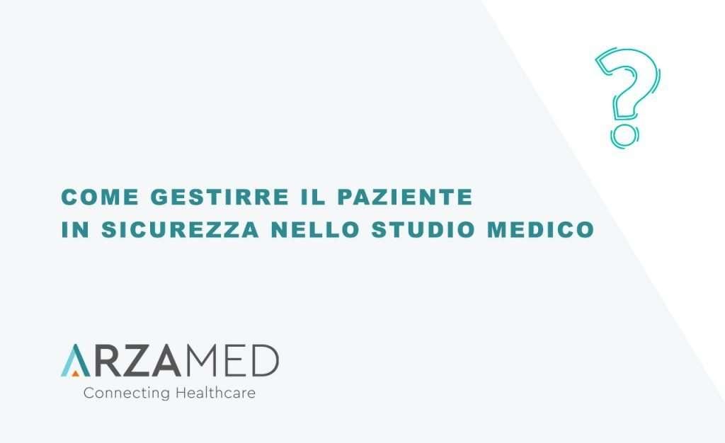 faq-sicurezza-paziente-studio-medico